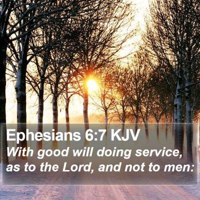Ephesians 6:7 KJV Bible Verse Image