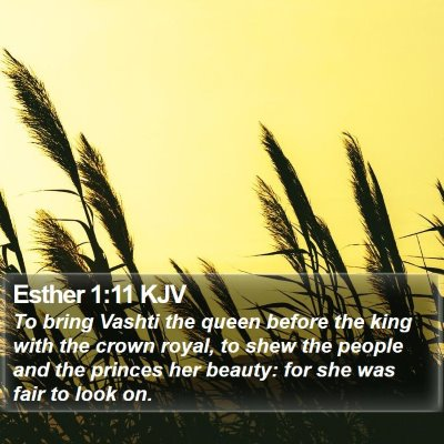 Esther 1:11 KJV Bible Verse Image