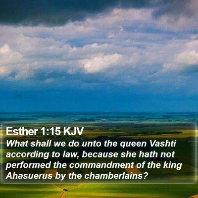 Esther 1:15 KJV Bible Verse Image