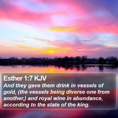 Esther 1:7 KJV Bible Verse Image
