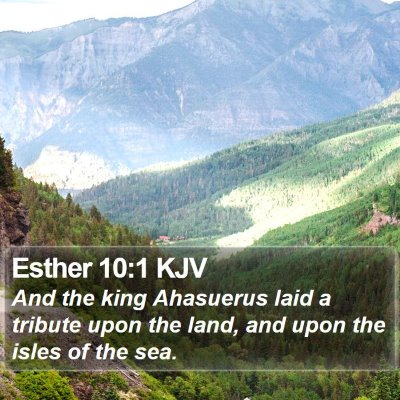 Esther 10:1 KJV Bible Verse Image