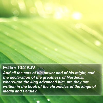 Esther 10:2 KJV Bible Verse Image