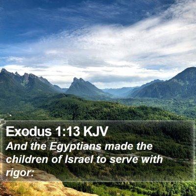 Exodus 1:13 KJV Bible Verse Image