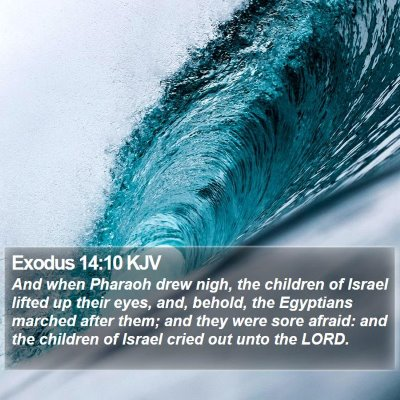Exodus 14:10 KJV Bible Verse Image