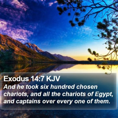 Exodus 14:7 KJV Bible Verse Image