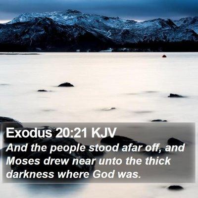 Exodus 20:21 KJV Bible Verse Image