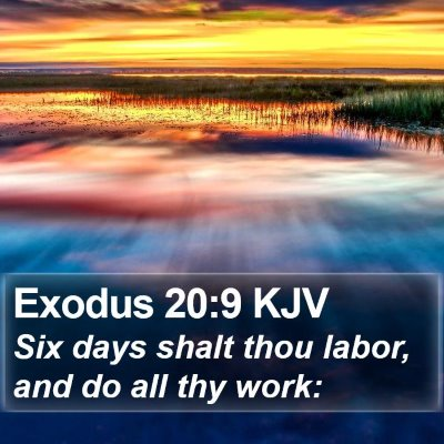 Exodus 20:9 KJV Bible Verse Image