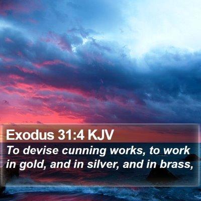 Exodus 31:4 KJV Bible Verse Image