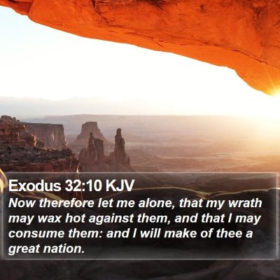 Exodus 32:10 KJV Bible Verse Image