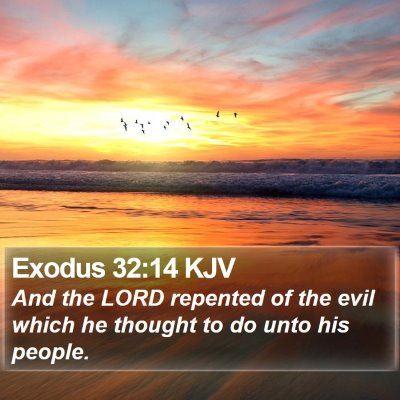 Exodus 32:14 KJV Bible Verse Image