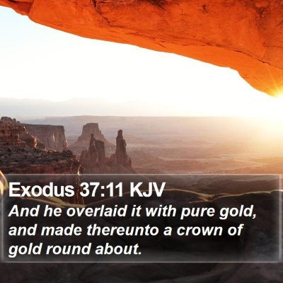 Exodus 37:11 KJV Bible Verse Image