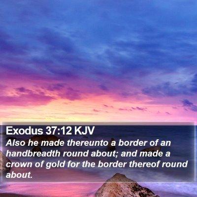 Exodus 37:12 KJV Bible Verse Image