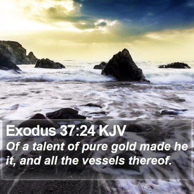 Exodus 37:24 KJV Bible Verse Image