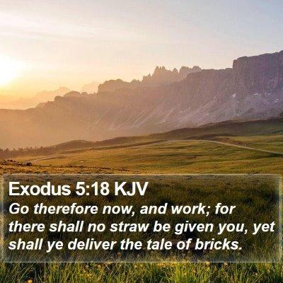 Exodus 5:18 KJV Bible Verse Image