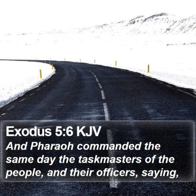 Exodus 5:6 KJV Bible Verse Image