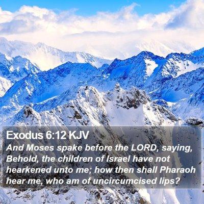 Exodus 6:12 KJV Bible Verse Image