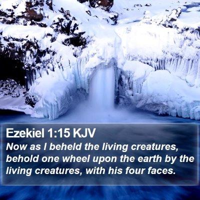 Ezekiel 1:15 KJV Bible Verse Image