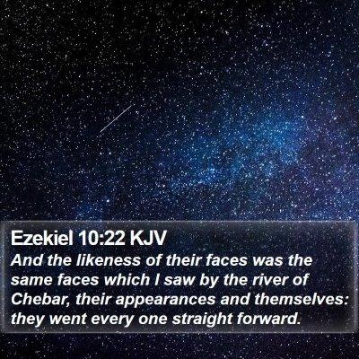 Ezekiel 10:22 KJV Bible Verse Image