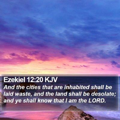 Ezekiel 12:20 KJV Bible Verse Image