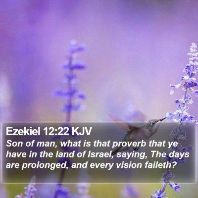 Ezekiel 12:22 KJV Bible Verse Image