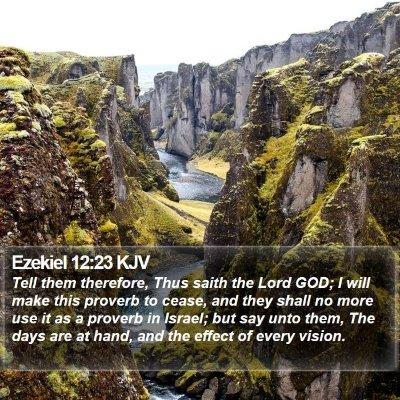Ezekiel 12:23 KJV Bible Verse Image