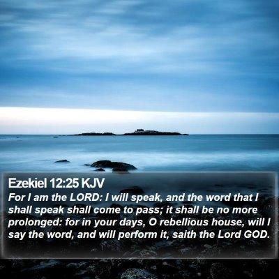 Ezekiel 12:25 KJV Bible Verse Image