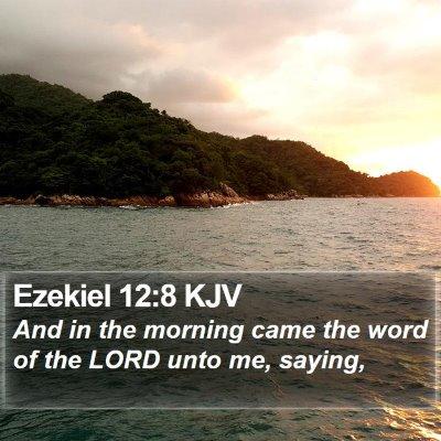 Ezekiel 12:8 KJV Bible Verse Image