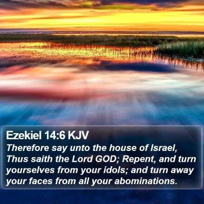 Ezekiel 14:6 KJV Bible Verse Image