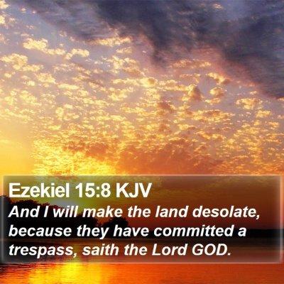 Ezekiel 15:8 KJV Bible Verse Image