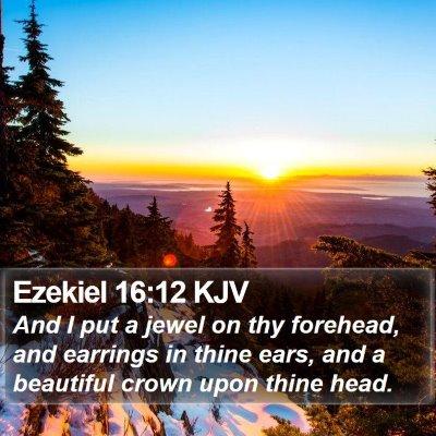 Ezekiel 16:12 KJV Bible Verse Image