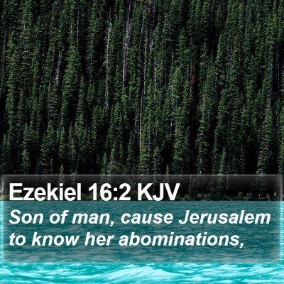 Ezekiel 16:2 KJV Bible Verse Image