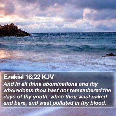 Ezekiel 16:22 KJV Bible Verse Image