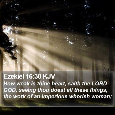 Ezekiel 16:30 KJV Bible Verse Image