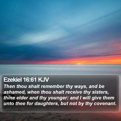 Ezekiel 16:61 KJV Bible Verse Image