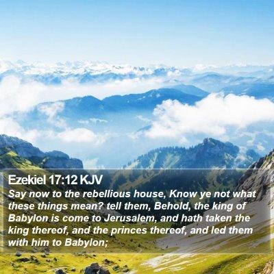 Ezekiel 17:12 KJV Bible Verse Image