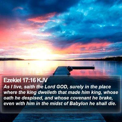 Ezekiel 17:16 KJV Bible Verse Image