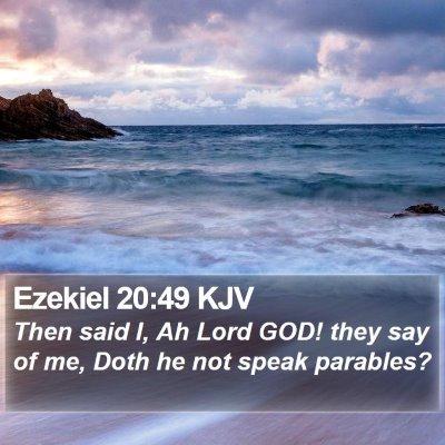 Ezekiel 20:49 KJV Bible Verse Image