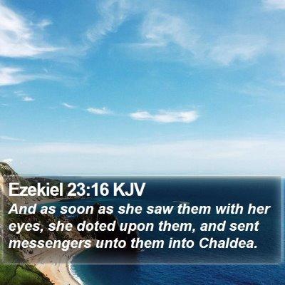 Ezekiel 23:16 KJV Bible Verse Image