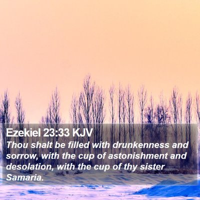 Ezekiel 23:33 KJV Bible Verse Image