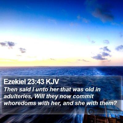 Ezekiel 23:43 KJV Bible Verse Image