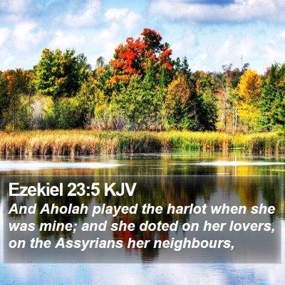 Ezekiel 23:5 KJV Bible Verse Image