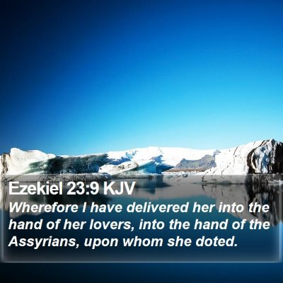 Ezekiel 23:9 KJV Bible Verse Image