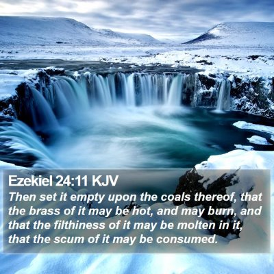 Ezekiel 24:11 KJV Bible Verse Image
