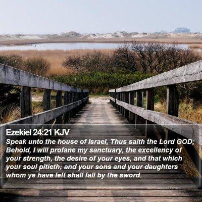 Ezekiel 24:21 KJV Bible Verse Image