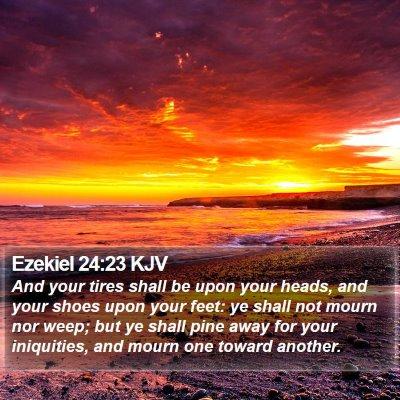 Ezekiel 24:23 KJV Bible Verse Image