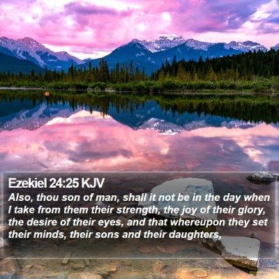 Ezekiel 24:25 KJV Bible Verse Image