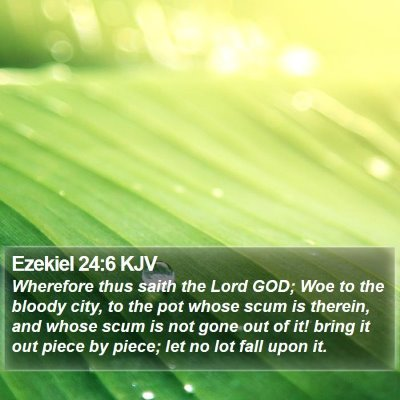 Ezekiel 24:6 KJV Bible Verse Image