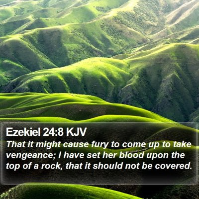 Ezekiel 24:8 KJV Bible Verse Image