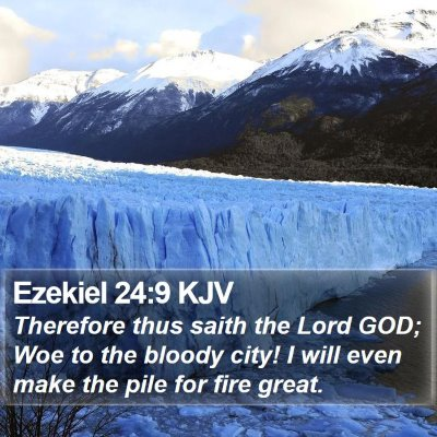 Ezekiel 24:9 KJV Bible Verse Image