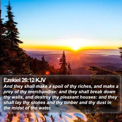 Ezekiel 26:12 KJV Bible Verse Image